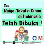Update Info SSW Visa: Tes TOKUTEI GINOU bidang KAIGO di Indonesia